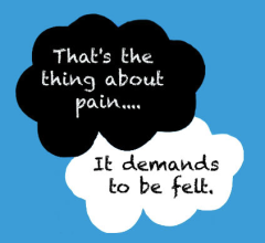 That's the thing about pain