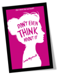 Don't Even Think About It Book Cover