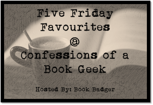 Five Friday Favourites