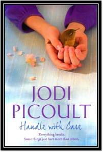Jodi Picoult Handle with Care Cover