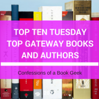 Top Ten Tuesday - Gateway Books/Authors