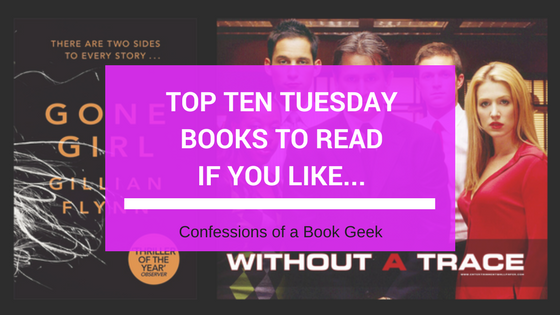 Top Ten Tuesday Books To Read If You Like