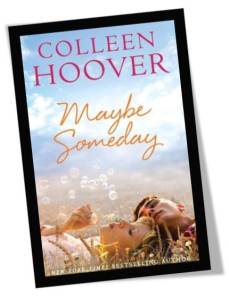 Maybe Someday by Colleen Hoover Book Cover UK Edition