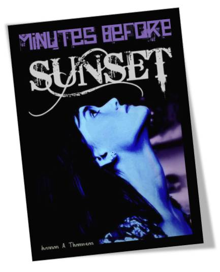 Minutes Before Sunset by Shannon A Thompson Book Cover