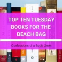 Top Ten Tuesday - Books for the Beach Bag