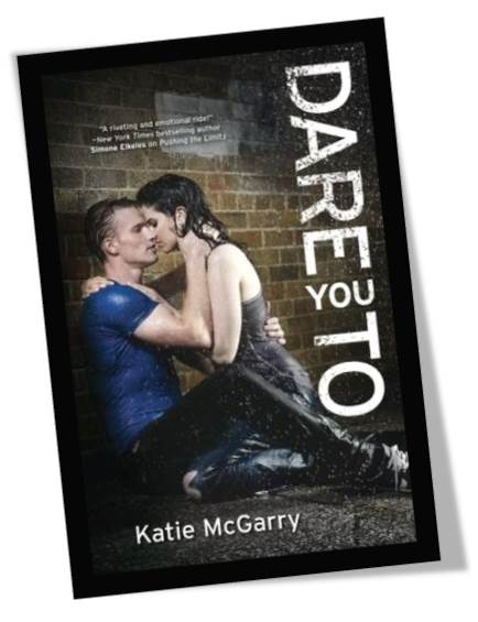 Dare You To by Katie McGarry Book Cover
