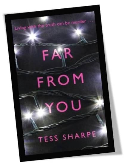 Far From You by Tess Sharpe Book Cover