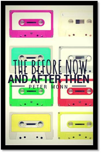 Image result for book the before now and after then