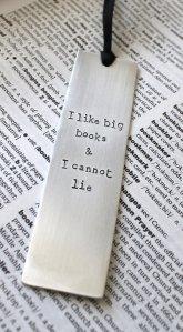 I Like Big Books and I Cannot Lie Bookmark