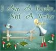 I Am A Reader Not A Writer Button