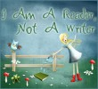 I Am A Reader Not A Writer Button
