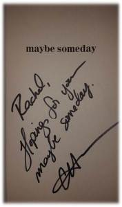 Maybe Someday Signed US Edition
