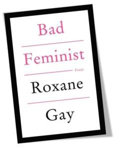 Bad Feminist Book Cover