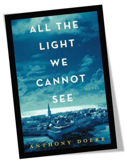 All the light we cannot see by anthony doerr published may 2014 by