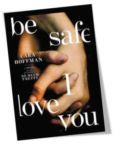 be safe I love you book cover