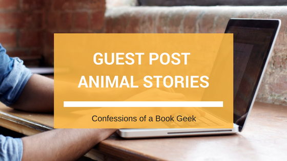 Guest Post Animal Stories