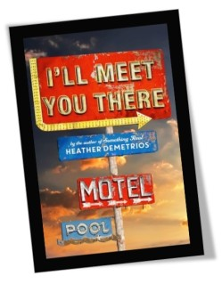 I'll Meet You There Book Cover