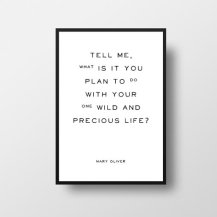 Mary Oliver Quote Poster