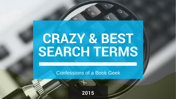 Crazy and Best Search Terms 2015