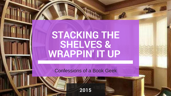 Stacking the Shelves Book Haul Monthly Wrap Up 2015