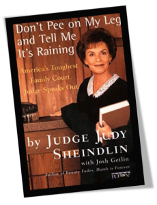 Don't Pee On My Leg And Tell Me It's Raining Book Cover