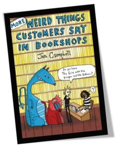 More Weird Things Customers Say in Bookshops Book Cover