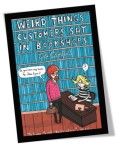 Weird Things Customers Say in Bookshops Book Cover