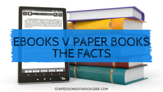 eBooks versus Paper Books - the facts