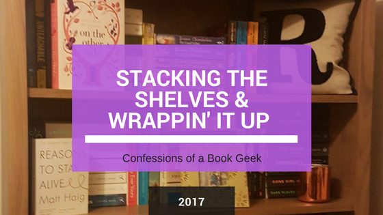 Stacking the Shelves Book Haul and Wrappin It Up Confessions of a Book Geek