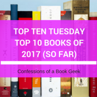 Top Ten Tuesday - Favourite Books Of 2017 (So Far)