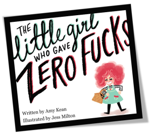 The Little Girl Who Gave Zero Fucks